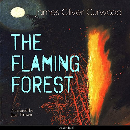 The Flaming Forest audiobook cover art
