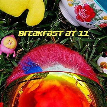 Breakfast at 11