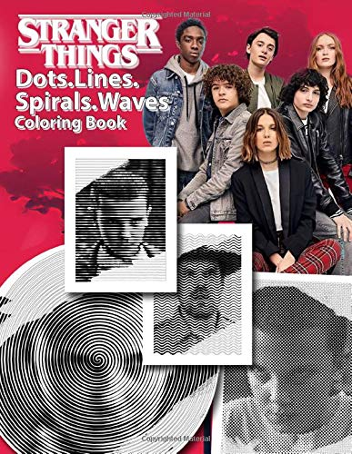 Stranger Things Dots Lines Spirals Waves Coloring Book: Embe