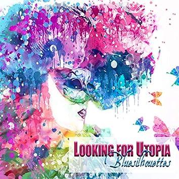 Looking for Utopia