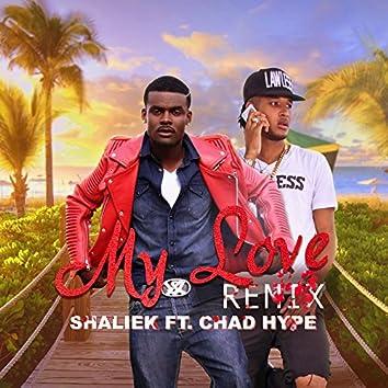 My Love Remix