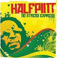 No Stress Express by Half Pint (2008-03-11)