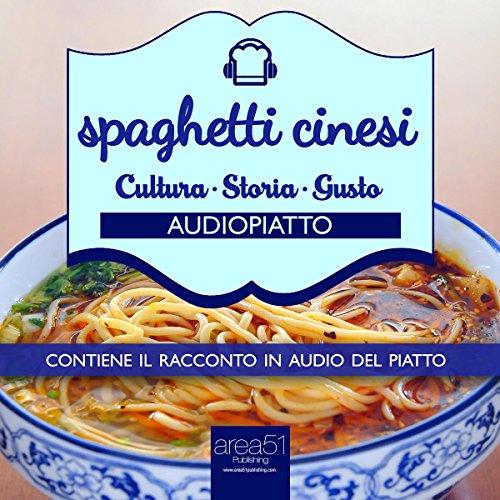 Spaghetti Cinesi  Audiolibri