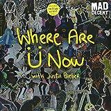Where Are U Now [Vinilo]