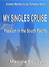 My Singles Cruise: Passion in the South Pacific