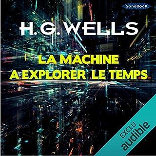 La machine à explorer le temps                   De :                                                                                                                                 H. G. Wells                               Lu par :                                                                                                                                 Frédéric Kneip                      Durée : 3 h et 26 min     7 notations     Global 4,0