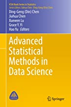 Advanced Statistical Methods in Data Science (ICSA Book Series in Statistics)