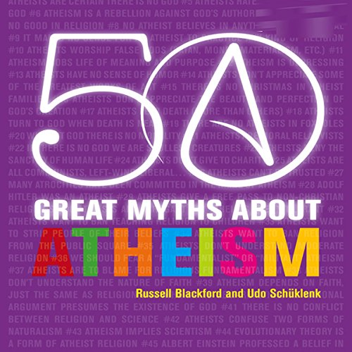 50 Great Myths About Atheism audiobook cover art