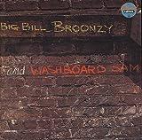 Big Bill Broonzy & Washboard Bam