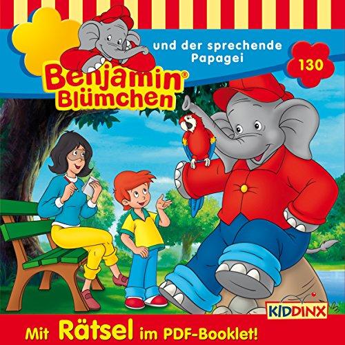 Benjamin Blümchen und der sprechende Papagei (Benjamin Blümchen 130) Titelbild