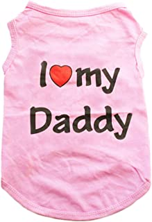 Alroman Puppy Vest Pink Dogs Shirts for Father's Day with I Love My Daddy Letters Small Clothing for Pet Dogs Cats Tee L P...