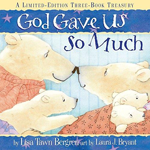 God Gave Us So Much: A Limited-Edition Three-Book Treasury