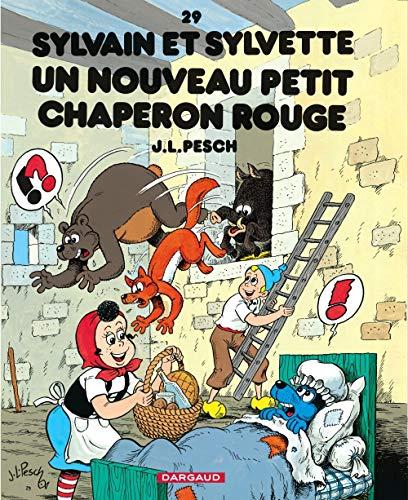 Sylvain et Sylvette - tome 29 - Nouveau petit Chaperon Rouge (Un)