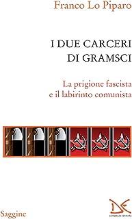 I due carceri di Gramsci