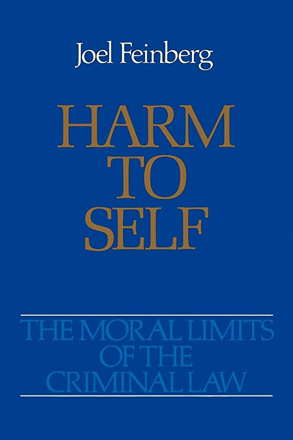 機関車無線ポジションHarm to Self (Moral Limits of the Criminal Law)