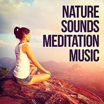 Nature Sounds Meditation Music