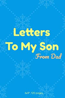 Letters to My Son (from dad): Remembrance Notebook, Lined Notebook ,Journal to Write In, Blank, 120 pages, 6x9""