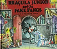 Dracula Junior and the Fake Fangs: A 3-D Picture Book 0803720084 Book Cover