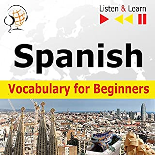 Spanish - Vocabulary for Beginners: Start talking / 1000 basic words and phrases in practice / 1000 basic words and phrases at work (Listen & Learn) cover art