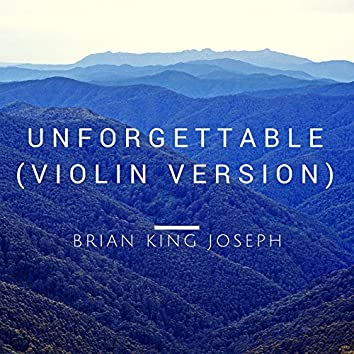 Unforgettable (Violin Version)