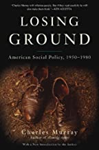 Losing Ground: American Social Policy, 1950-1980, 10th Anniversary Edition (English Edition)