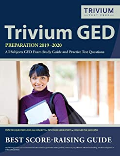 Trivium GED Preparation 2019-2020 All Subjects: GED Exam Study Guide and Practice Test Questions