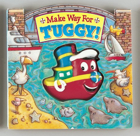 Make Way for Tuggy! (Squeak-And-Go)