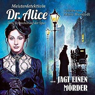 Meisterdetektivin Dr. Alice jagt einen Mörder Titelbild