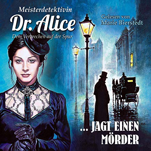 Couverture de Meisterdetektivin Dr. Alice jagt einen Mörder