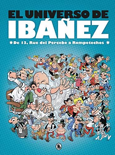 El universo de Ibáñez: De 13, Rue del Percebe a Rompetechos (Bruguera Clásica)