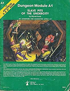 Slave Pits of the Undercity (Advanced Dungeons & Dragons module A1)