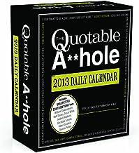 The Quotable A**hole 2013 Daily Calendar
