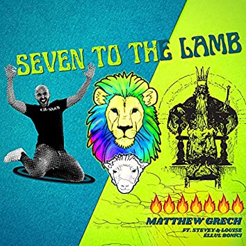 Seven to the Lamb (feat. Stevey & Louise Ellul Bonici)