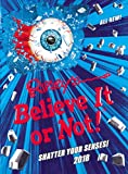 Ripley's Believe It or Not! 2018: No Author Details (Annuals 2018)