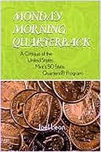 Monday Morning Quarterback: A Critique of the United States Mint's 50 State Quarters Program