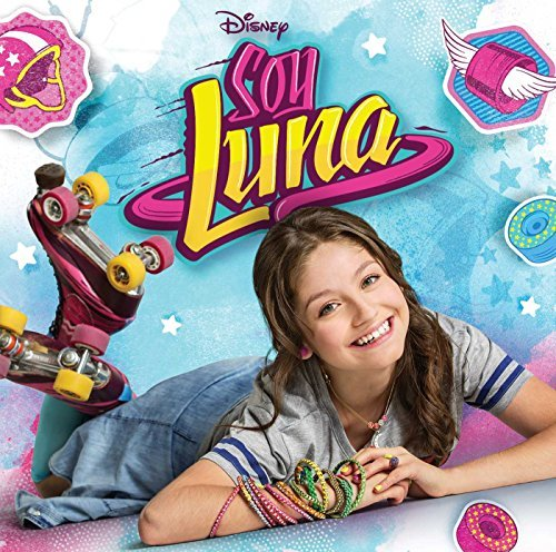 Soy Luna: Musica De La Novela De Disney Channel by SOY LUNA: MUSICA DE LA NOVELA DE DISNEY CHANNEL (2016-08-03)