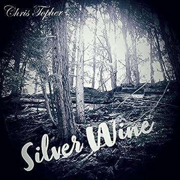 Silver Wine