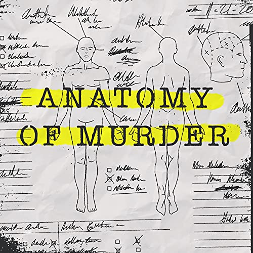 Anatomy of Murder Podcast By audiochuck cover art