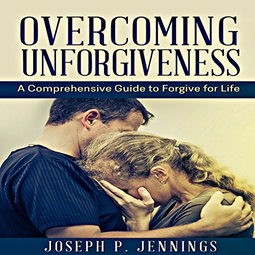Overcoming Unforgiveness cover art