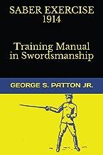 Saber Exercise 1914 Training Manual in Swordsmanship