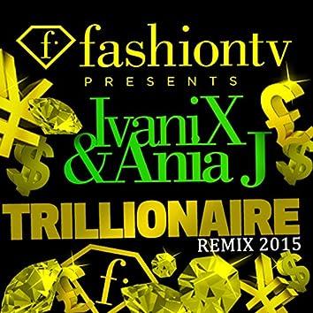 FashionTv Presents: Trillionaire (Ivan Bottò Remix)
