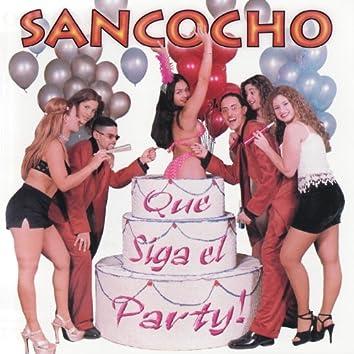 Que Siga El Party!