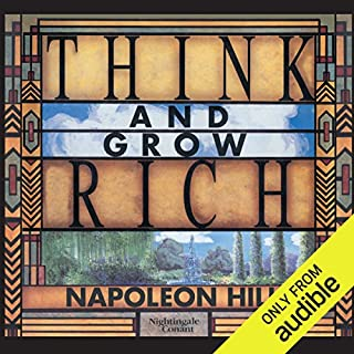 Think and Grow Rich                   Written by:                                                                                                                                 Napoleon Hill                               Narrated by:                                                                                                                                 Napoleon Hill,                                                                                        Napoleon Hill Foundation                      Length: 7 hrs and 40 mins     92 ratings     Overall 4.8