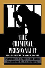 The Criminal Personality, Volume II: The Change Process