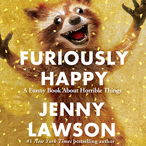Furiously Happy audiobook cover art