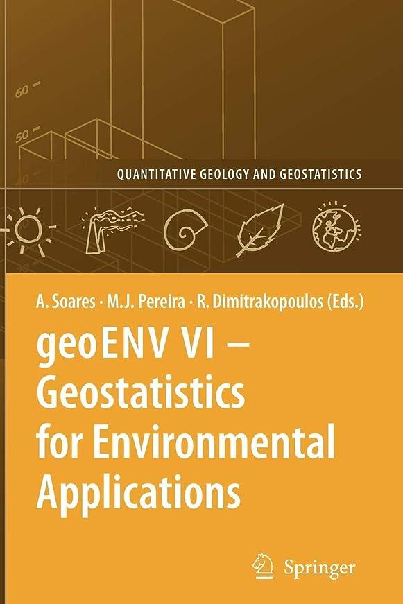 有効化から百geoENV VI – Geostatistics for Environmental Applications (Quantitative Geology and Geostatistics)