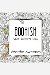 Bookish: Adult Coloring Book Paperback