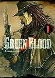 GREEN BLOOD T01