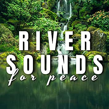 River Sounds for Peace