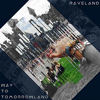 Way To Tomorrowland